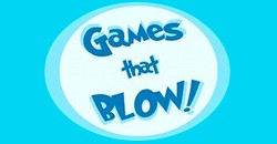 Games That Blow